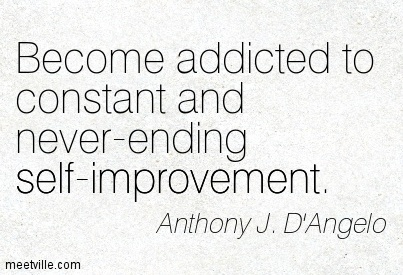 Become-addicted-to-constant-and-never-ending-self-improvement