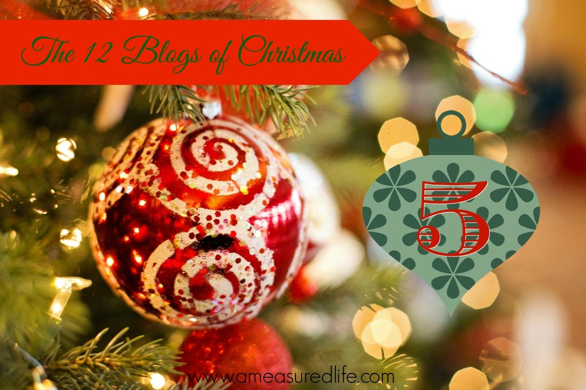 The Twelve Blogs of Christmas –5